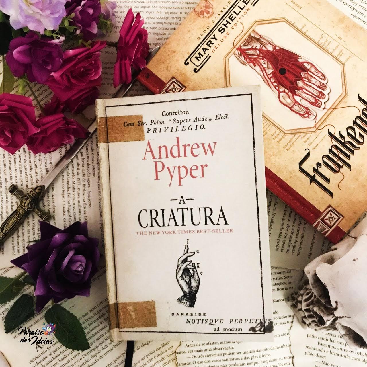 A Criatura || Andrew Pyper