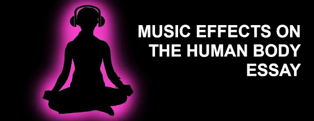 music effects on the human body Essay