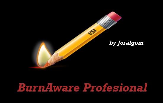 BurnAware  Pro v10.7 Programa Para Crear Y Grabar Imágenes De Discos !!!!
