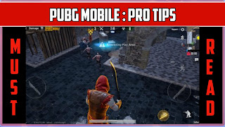 Pubg Mobile tips and tricks that will make you a pro player