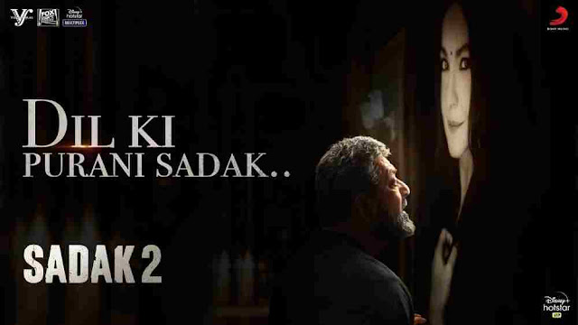 Dil Ki Purani Sadak Lyrics in English - Sadak 2