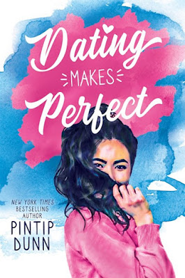 dating makes perfect pintip dunn young adult romcom