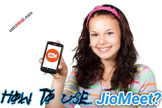 JioMeet  क्या  है JioMeet  कैसे  Use  करें