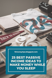 Best Passive Income Ideas to Make Money While You Sleep 25 Best Passive Income Ideas to Make Money While You Sleep