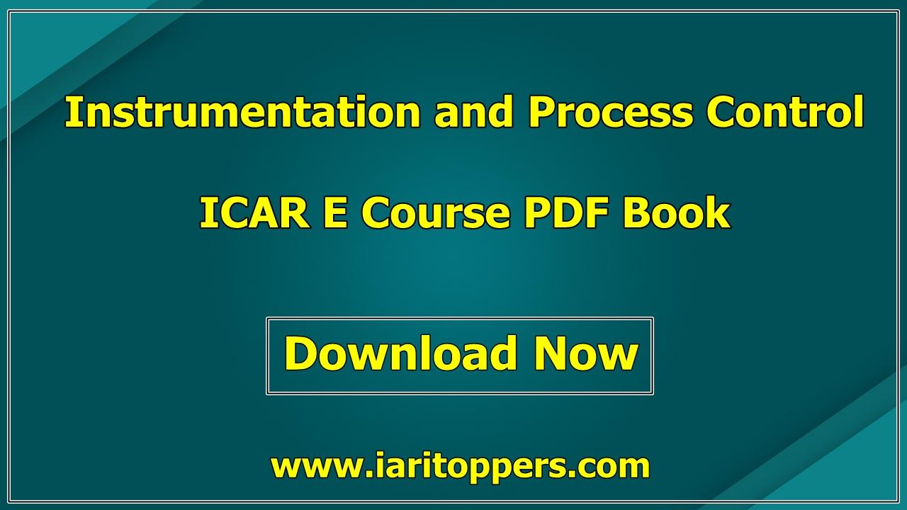 Instrumentation and Process Control ICAR e course PDF Book Download E Krishi Shiksha