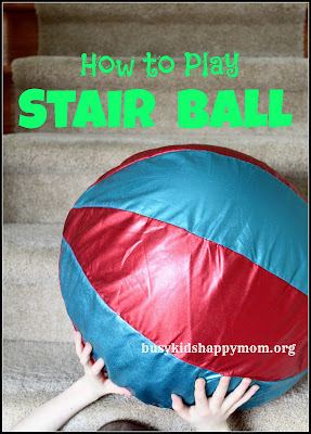 Stair Ball, Indoor Fun for Kids, Rainy Day Fun