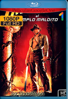 Indiana Jones y el Templo Maldito [1984][1080p BRrip] [Latino-Inglés] [GoogleDrive]