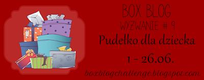 https://boxblogchallenge.blogspot.com/2016/06/wyzwanie-9-pudeko-dla-dziecka.html