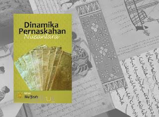 Dinamika Pernaskahan Nusantara