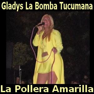 Resultado de imagen para gladys la bomba tucumana la pollera amarilla
