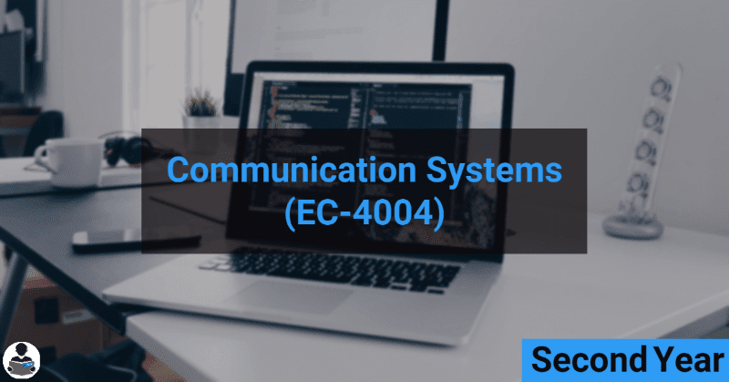 Communication Systems (EC-4004) RGPV notes CBGS Bachelor of engineering