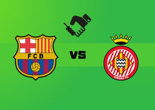 Barcelona vs Girona  Resumen