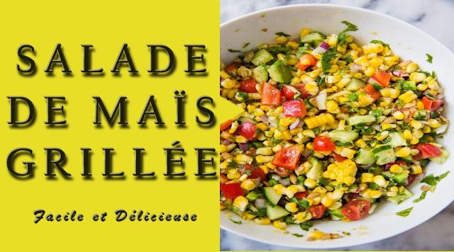 Recette de salade de maïs grillée