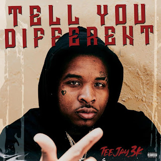 Teejay3k  - Tell You Different