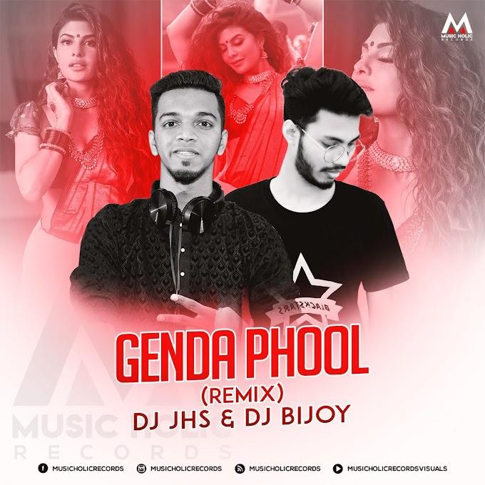 Genda Phool (Remix) - DJ JHS & DJ Bijoy
