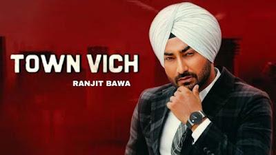 Town Vich Song By Ranjit Bawa