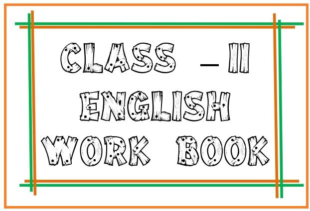 My world in English Class II Work Book DOWNLOAD 2nd CLASS ENGLISH WORKBOOK -ANDHRAPRADESH