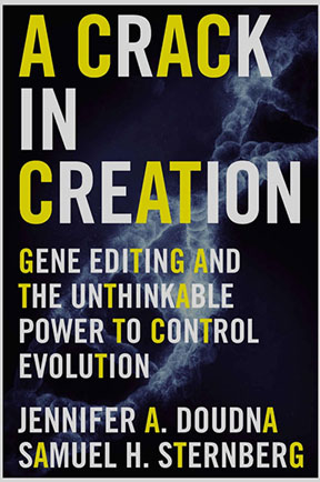 "Easy and informative read on the power of CRISPR gene editing (Source: Doudna+, ""A Crack in Creation"")"