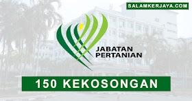 Jabatan Pertanian Malaysia Buka Pengambilan 150 Kekosongan Jawatan Terkini ~ Mohon Sekarang!