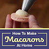 Here's How To Make The Best Macarons At Home