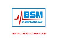 Loker Boyolali dan Solo Maret 2021 di PT Bumi Sarana Maju