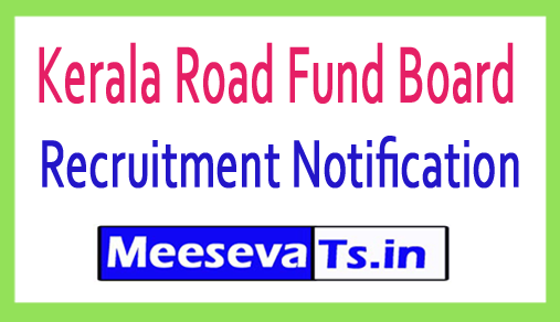 Kerala Road Fund Board KRFB Recruitment