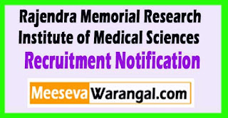 RMRIMS (Rajendra Memorial Research Institute of Medical Sciences) Recruitment Notification