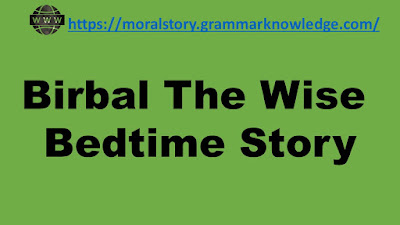 Birbal The Wise Bedtime Story