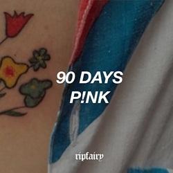 Baixar 90 Days - P!nk Mp3