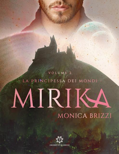 La principessa dei mondi #2, Mirika, di Monica Brizzi