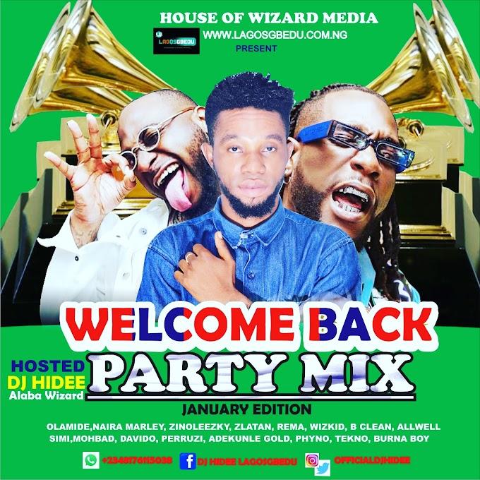 [MIXTAPE] DJ HIDEE WELCOME BACK PARTY MIXTAPE