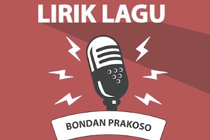 Lirik Lagu Bunga - Bondan Prakoso