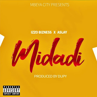 Izzo Bizness Ft Aslay - Midadi | Download mp3