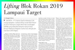 Lifting Block Rokan 2019 Exceeds Target