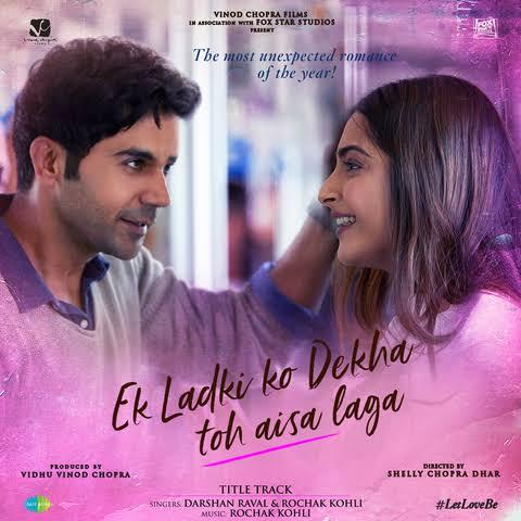 Ek Ladki Ko Dekha To Aisa Laga Title Track Song Lyrics, Sung By Darshan Raval.