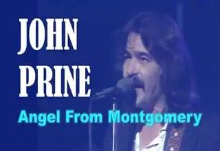 Angel From Montgomery Song Lyrics - John Prine