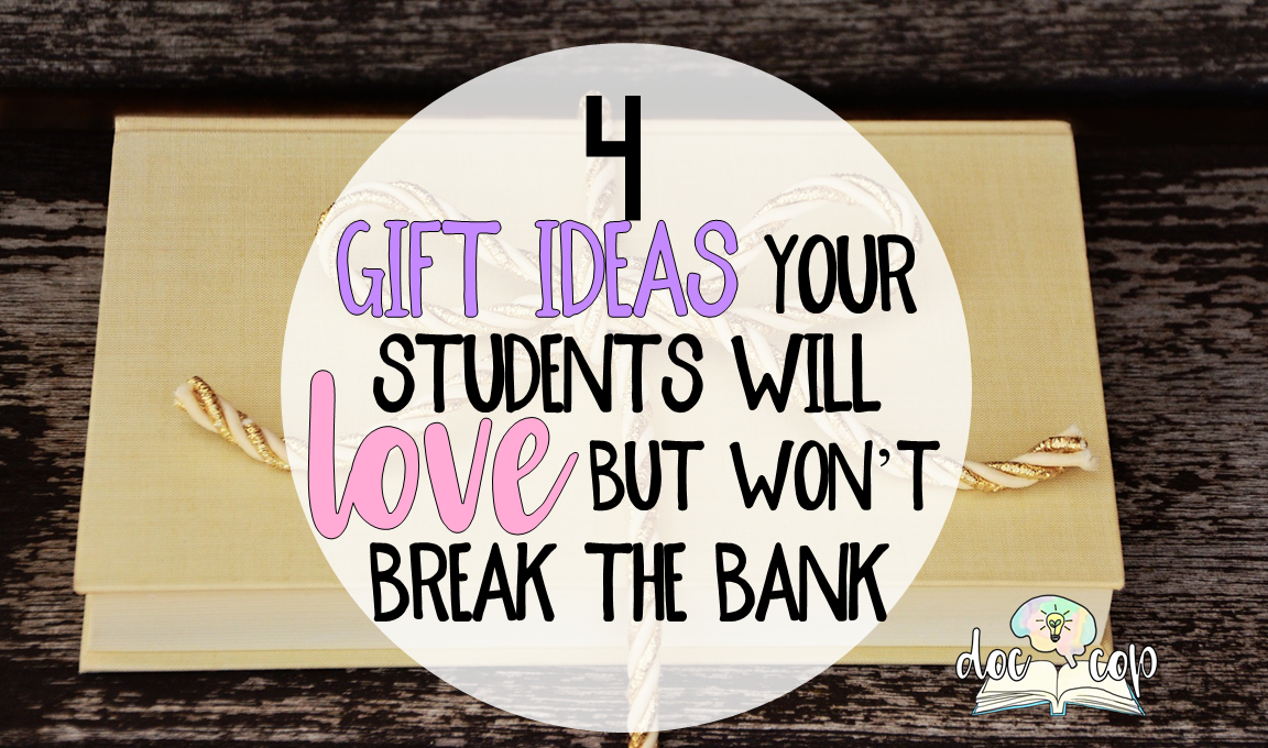Read this post for four inexpensive (and easy) but meaningful gift ideas that your secondary students will love!