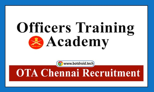 OTA Chennai Recruitment 2021 - Apply for latest Officer Training Academy jobs