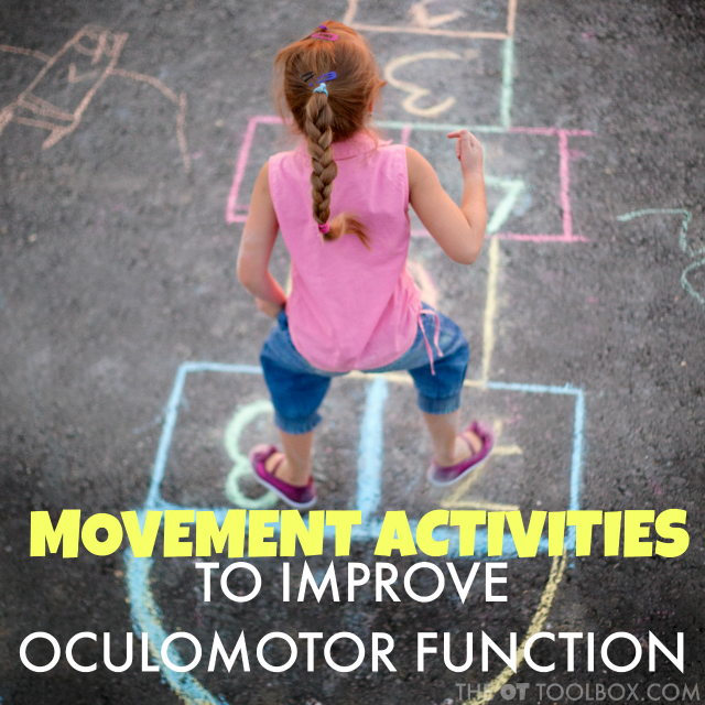 Movement activities to help improve oculomotor function