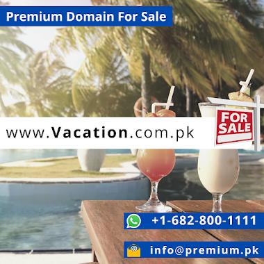 Vacation.com.pk Premium Domain For Sale