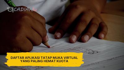 Daftar Aplikasi Tatap Muka Virtual Yang Paling Hemat Kuota