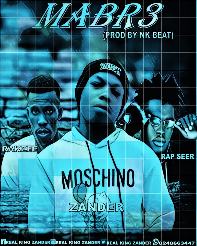 DOWNLOAD ZANDER -MA BR3-FT- RAPSEER & RAKZEE-PROD.BY-NK BEAT