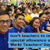 Gov't teachers to receive special allowance on World Teachers' Day