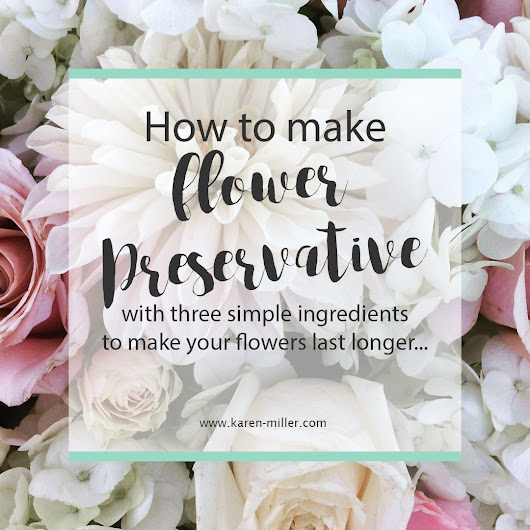 How to Make Flower Preservative