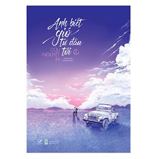 Anh Biết Gió Từ Đâu Tới (Tập 1) ebook PDF-EPUB-AWZ3-PRC-MOBI