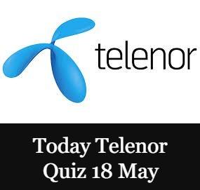 Telenor Quiz Today 18 May