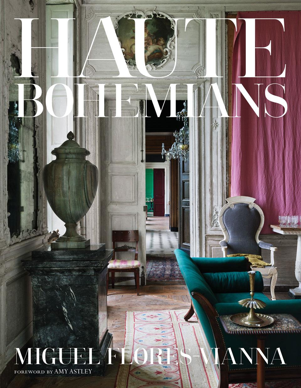 Books | Haute Bohemians by Miguel Flores-Vianna (Vendome)