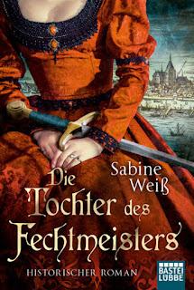Sabine Weiß - Die Tochter des Fechtmeisters
