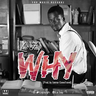 La Jay - Why (Audio MP3 )