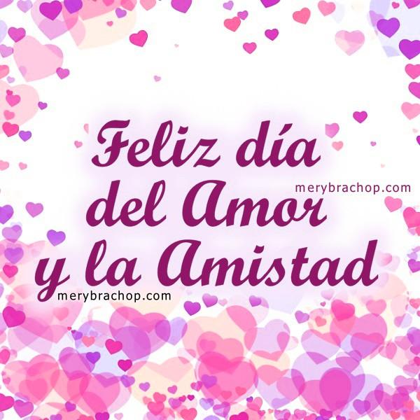 Feliz Dia Del Amor Y La Amistad Latest News Images And Photos